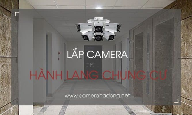lap camera hanh lang chung cu